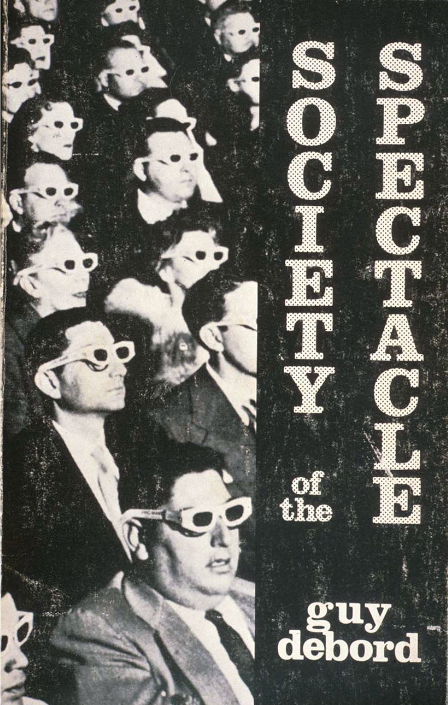 Figure 1. Cover of the English edition of The Society of Spectacle from 1983. Guy Debord, The Society of Spectacle.