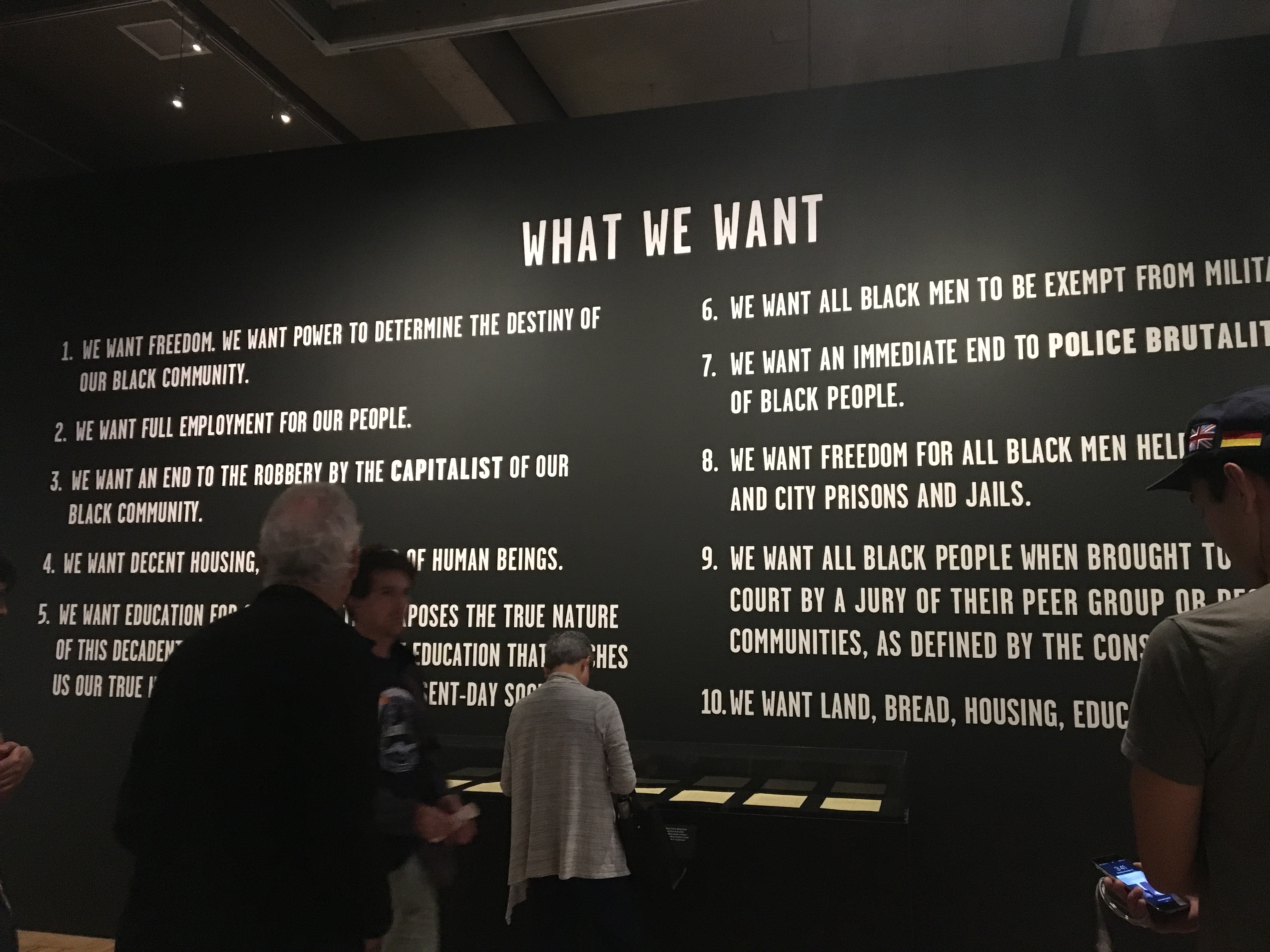 Figure 4: Ten Point Program of the Black Panther Party displayed inAll Power to the People:Black Panthers at 50, Oakland Museum of California, November 12, 2016.